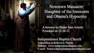 Newtown Massacre: Slaughter of the Innocents and Obama