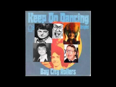 Bay City Rollers: Keep On Dancing (Original Single Version)