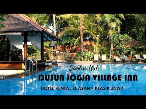 Hotel Dengan Suasana Klasik Jawa Di Jogja: Dusun Jogja Village Inn - SANTAI YUK