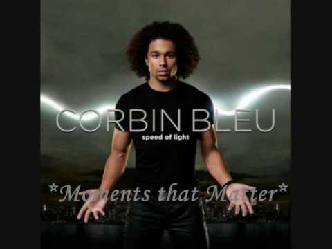 3. *Moments that Matter* ~ Corbin Bleu (Speed of Light)