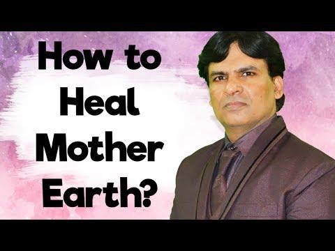 How to Heal Mother Earth? // Reiki Master / Satya Narayan