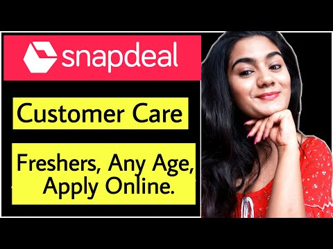 Sept 2020 Job Vacancy for Freshers : Snapdeal Customer Care executive Recruitment