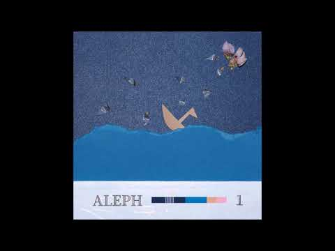 알레프(ALEPH) - No One Told Me Why