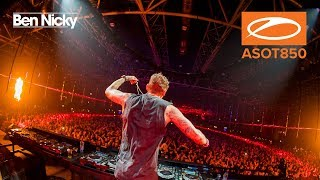 Ben Nicky live at A State Of Trance 850, Jaarbeurs Utrecht. [#ASOT850] [HD]