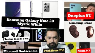 TN230 OnePlus 8T, Samsung Galaxy Note 20,Realme6i, Samsung Buds Live, Techno Hipods, Nokia 9.3