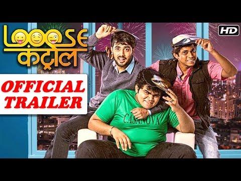 Looose Control | Official Trailer | Bhau Kadam, Kushal Badrike, Akshay Mhatre, Shashikant & Manmeet