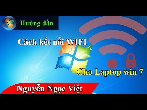 Hướng dẫn cách kết nối wifi cho laptop win 7