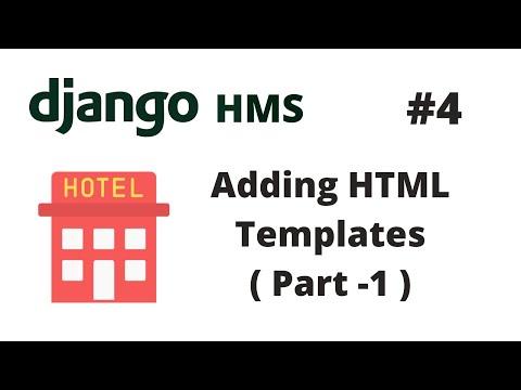 Adding HTML Templates #1 | Django Hotel Management System [HMS] #4 | Django Programming Tutorial