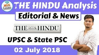 9:00 AM - The Hindu Editorial Analysis 2nd July 2018 [UPSC/State PSC] by Manvendra Sir