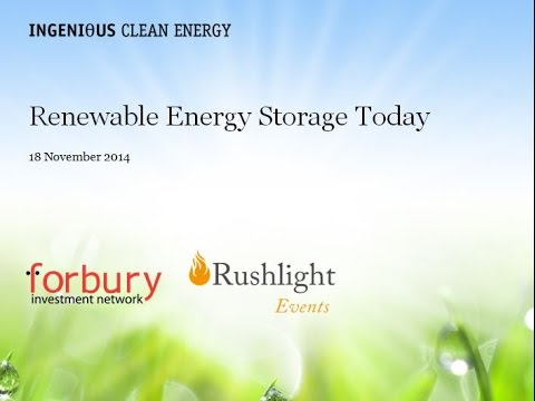 Investor Briefing: Renewable Energy Storage Today Part 1