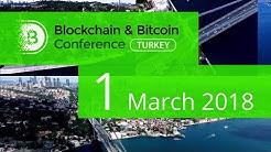 Blockchain & Bitcoin Conference Turkey, Istanbul | March 1, 2018