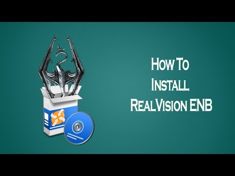 How to install RealVision ENB for Skyrim