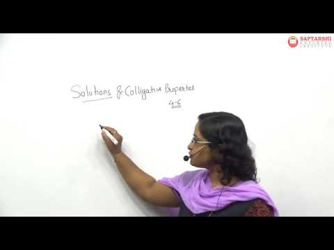 Solutions And Colligative Properties  Maharashtra Board Lecture 1, HSC Std 12 ,JEE, NEET, CET