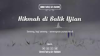 Download lagu Hikmah di Balik Ujian - Ummi Fairuz Ar-Rahbini