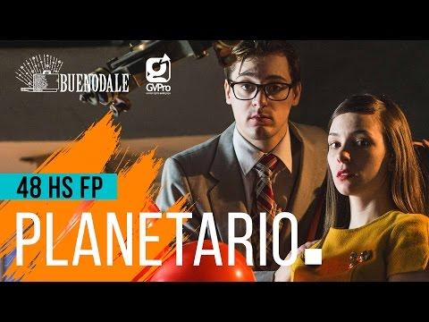 HICIMOS UN CORTO EN 48 HORAS: Planetario | Hecatombe!
