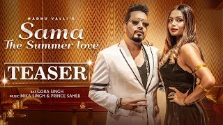 Sama - The Summer Love | Teaser | Madhu Valli | Mika Singh | New Hindi Love Song | Music & Sound