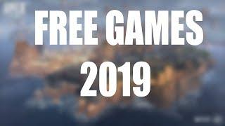 BEST FREE GAMES 2019 !