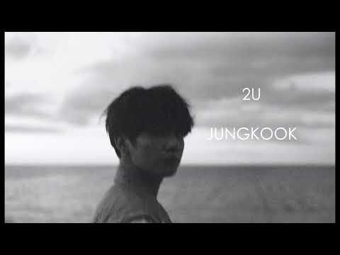 2U (cover) by JUNGKOOK Lyrics