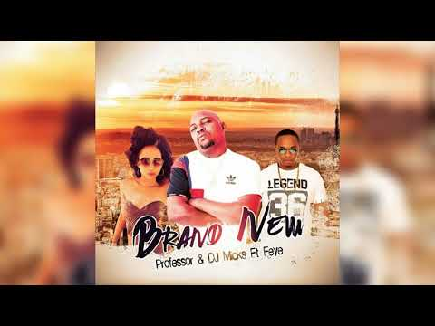 Professor   Brand New ft  Fey & DJ Micks 3
