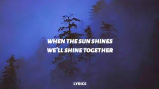 when the sun shines we'll shine together (tiktok song)   Ember Island - umbrella (lyrics)