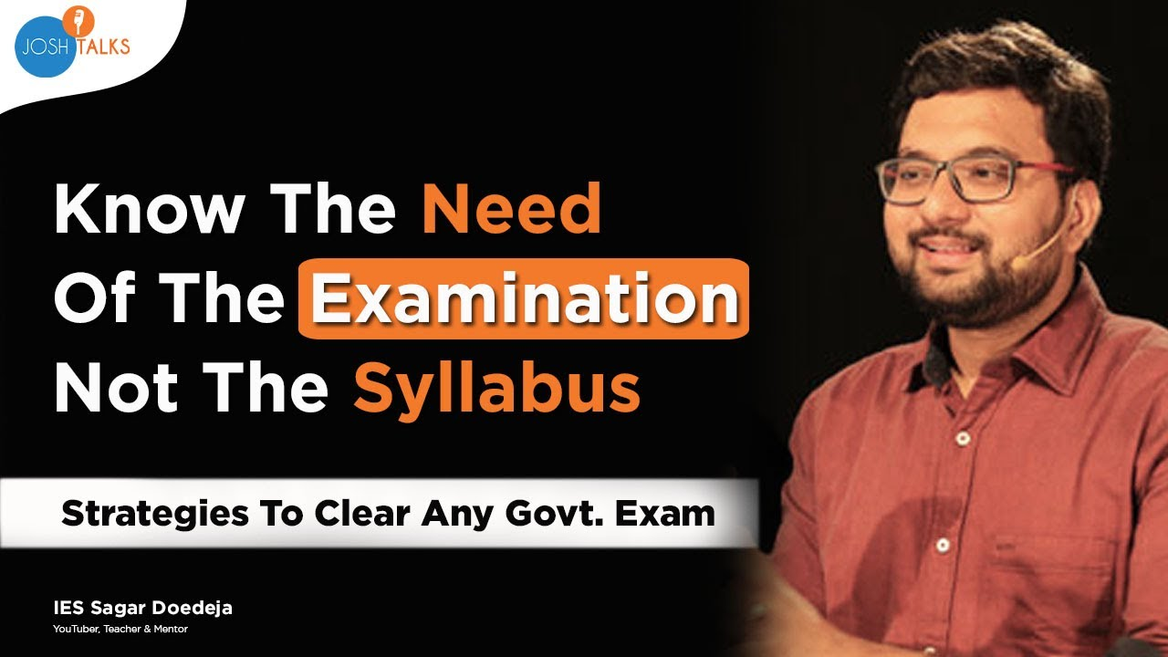 These Tips Will Make You Crack Any Competitive Exam | IES Sagar Dodeja | Civil Beings | Josh Talks