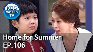 Home for Summer I 여름아 부탁해 Ep.106 [SUB : ENG,CHN / 2019.10.01]