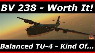 war thunder    bv 238 premium plane review
