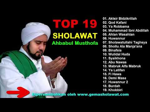 Full Album TOP 19 SHOLAWAT Ahbabul Musthofa Terbaru HD