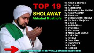 Full Album TOP 19 SHOLAWAT Ahbabul Musthofa Terbaru HD