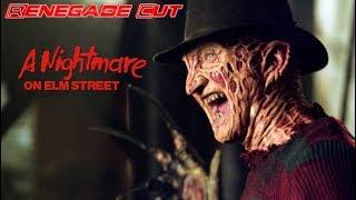 A Nightmare on Elm Street - Renegade Cut