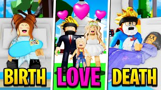 BIRTH To LOVE To DEATH in Roblox BROOKHAVEN RP!! (Roblox Story)