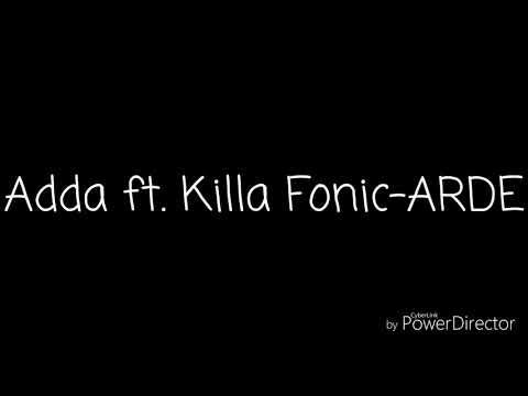 Adda ft. Killa Fonic-ARDE