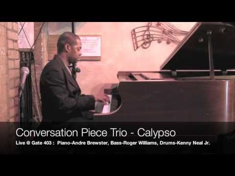 Kenny Barron's 'Calypso' - Andre Brewster(p), Roger Williams(b), Kenny Neal Jr.(d)