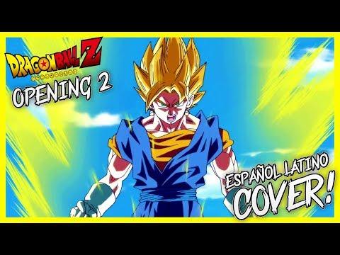 DRAGON BALL Z OPENING 2  Cover Español Latino - Covers