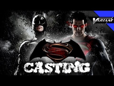 Casting The Batman VS Superman Movie!