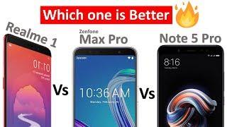 Oppo Realme 1 Vs Asus Zenfone max pro Vs Redmi note 5 pro Comparison & My Opinion