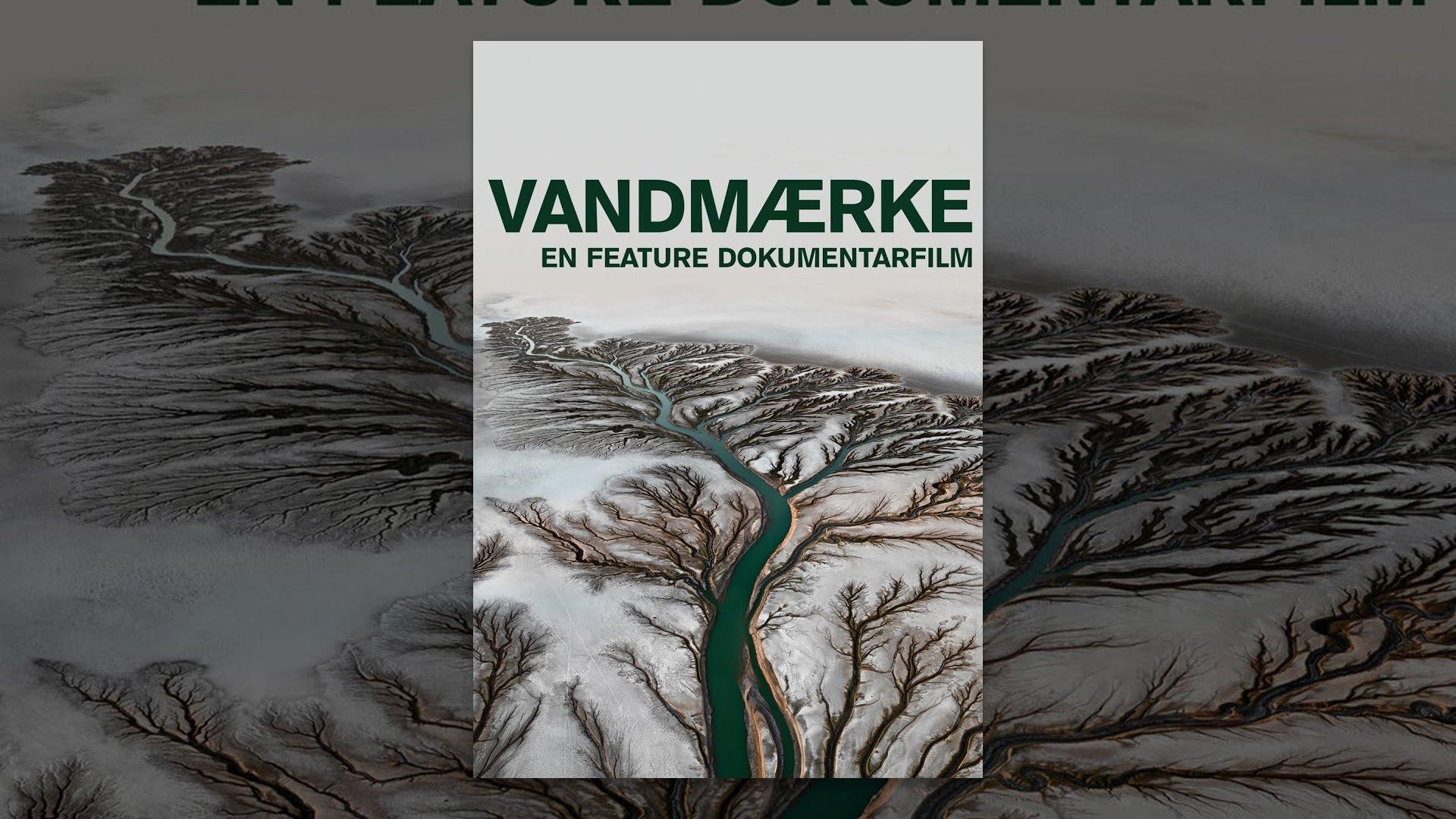 Vandmærke: en feature dokumentarfilm