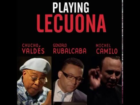Chucho Valdés en Playing Lecuona - La Comparsa