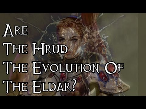 Are The Hrud The Evolution Of The Eldar? - 40K Theories