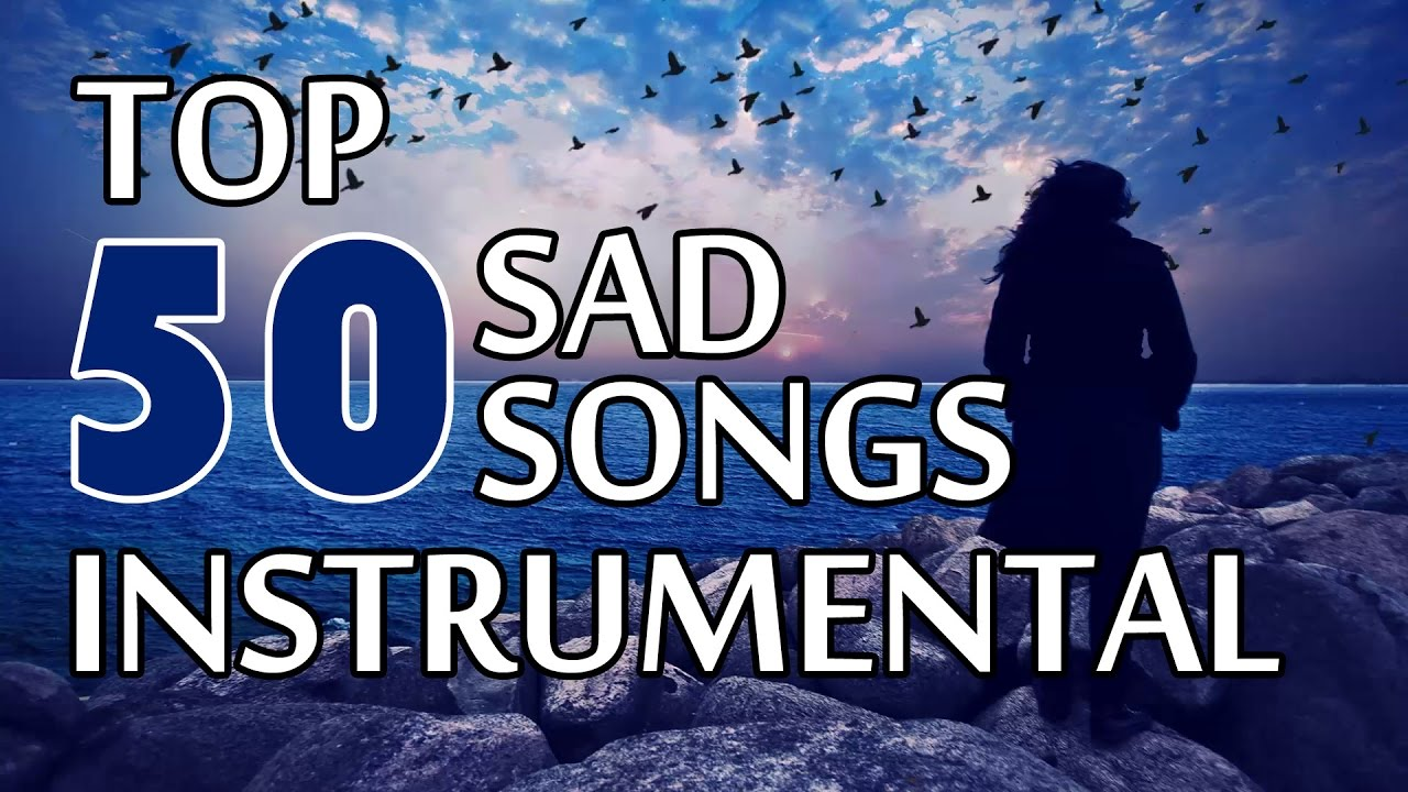 Most famous sad songs