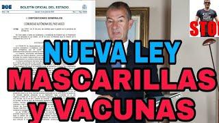 IMPORTANTÍSIMA NUEVA LEY SOBRE VACUNA COVID-19 Y MASCARILLAS  en el BOE.