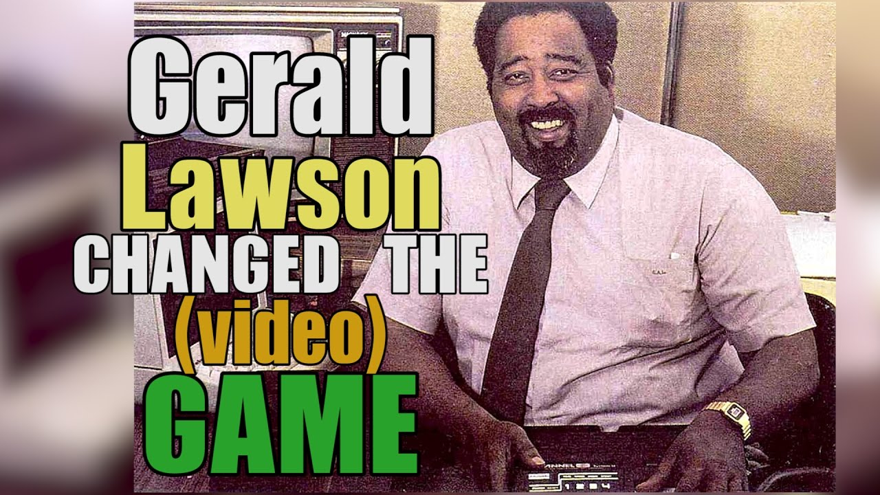 Gerald Lawson changed the (video) game. - YouTube
