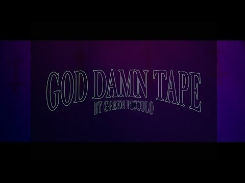 Green Piccolo - God Damn Tape