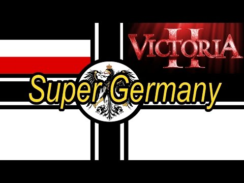 How To Form Super Germany Quickly And Easily As Prussia In Victoria 2