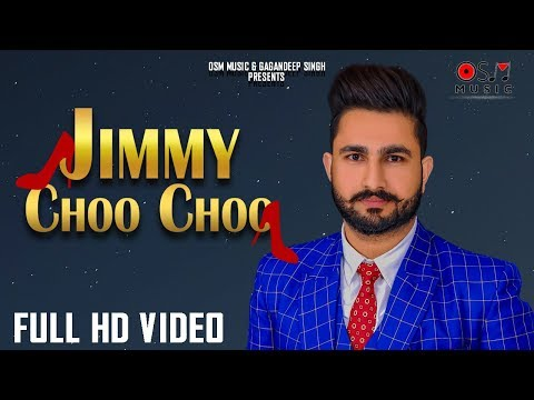 Jimmy Choo  Choo Full Video| Hazi Mandeep | New Punjabi songs 2018 | Latest Punjabi Song 2018