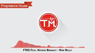 FTKS feat. Nathan Brumley - New Hello