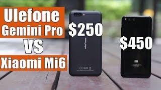 Ulefone Gemini Pro vs Xiaomi Mi6: Full Comparison