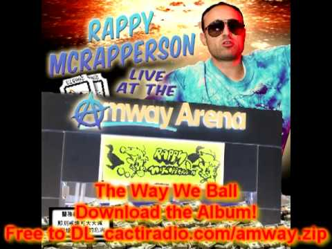The Way We Ball, Rappy McRapperson