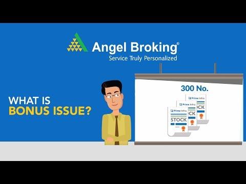 Angel Broking explains what is a Bonus Issue