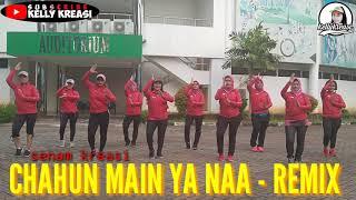 Download Lagu CHAHUN MAIN YA NAA - REMIX. INDIA | Senam Kreasi Choreo Kellykreasi dibuatkan Gerakan Paling GAMPANG mp3